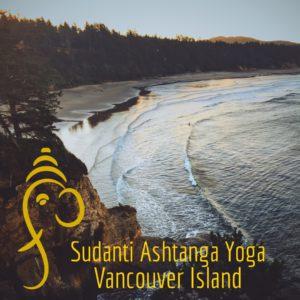 Grand Opening: Sudanti Ashtanga Yoga - Vancouver Island! @ Sudanti Ashtanga Yoga
