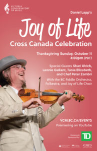 Daniel Lapp's Joy of Life Cross Canada Celebration @ YouTube https://www.youtube.com/user/victoriaconservatory