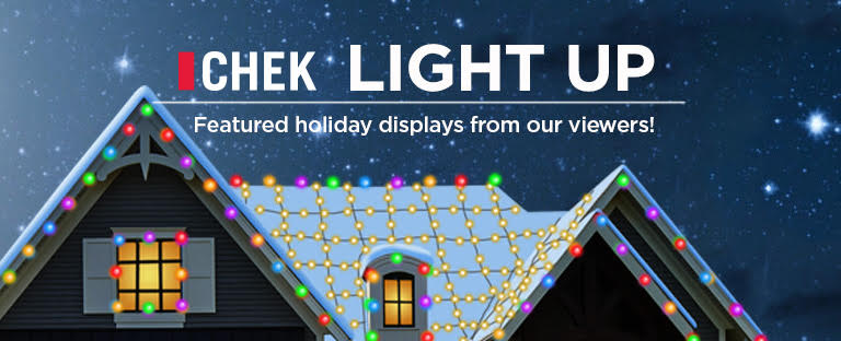 CHEK Light Up: 10 photos of Christmas displays submitted by CHEK viewers – Dec. 18
