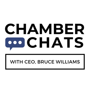 Chamber Chats with CEO, Bruce Williams