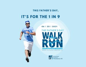 The Father's Day Walk Run for Prostate Cancer @ Anywhere