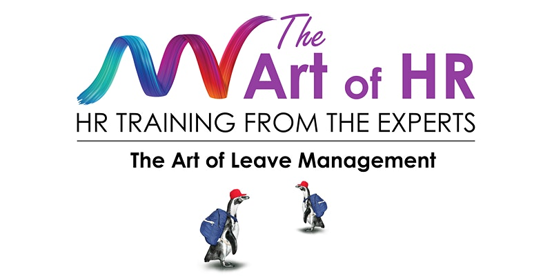 The Art of Leave Management – Fall 2021