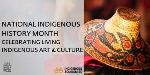 National Indigenous History Month: Celebrating Living Indigenous Arts & Cultures @ Virtual