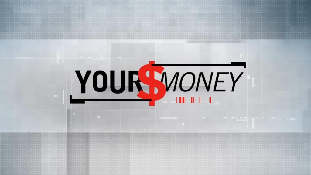 Your Money for June 25