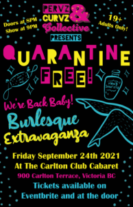 QUARANTINE FREE: Baby We're Back Burlesque Extravaganza @ The Carlton Cabaret